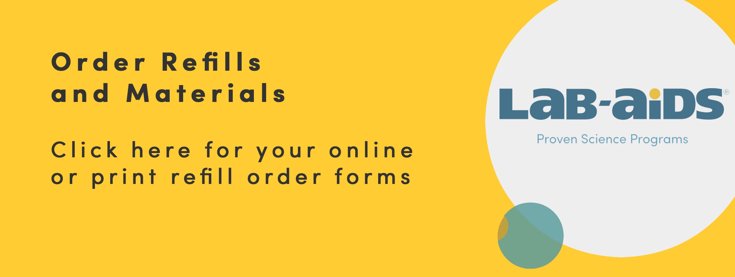 Refills and Materials Order Forms