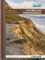 Land, Water, And Human Interactions | NGSS