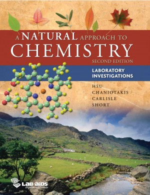 A Natural Approach to Chemistry, Second Edition Laboratory Investigations Manual